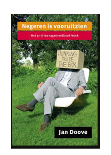 Negeren is vooruitzien – Jan Doove